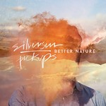 Silversun Pickups, Better Nature mp3