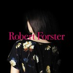 Robert Forster, Songs To Play
