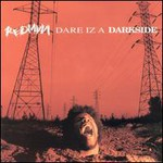 Redman, Dare Iz A Darkside