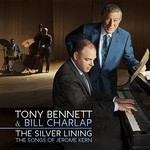 Tony Bennett & Bill Charlap, The Silver Lining: The Songs Of Jerome Kern