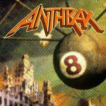 Anthrax, Volume 8: The Threat Is Real