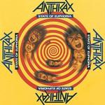 Anthrax, State of Euphoria