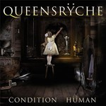 Queensryche, Condition Human
