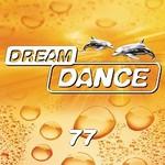 Dream Dance Alliance, Dream Dance, Vol. 77