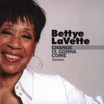 Bettye LaVette, Change Is Gonna Come Sessions