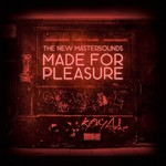 The New Mastersounds, Made For Pleasure