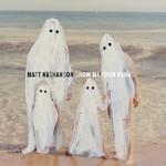 Matt Nathanson, Show Me Your Fangs