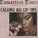 Tamar Braxton, Calling All Lovers