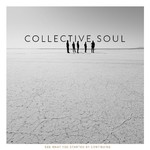 Collective Soul, See What You Started By Continuing