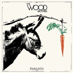 The Wood Brothers, Paradise