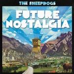 The Sheepdogs, Future Nostalgia