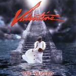 Valentine, Soul Salvation