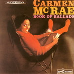 Carmen McRae, Book Of Ballads