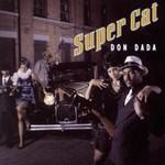 Super Cat, Don Dada