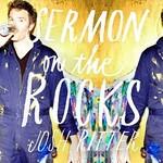 Josh Ritter, Sermon On The Rocks