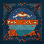 Bart Crow, The Parade mp3