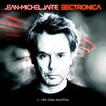 Jean Michel Jarre, Electronica 1: The Time Machine mp3