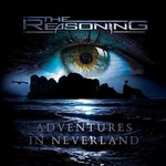 The Reasoning, Adventures In Neverland