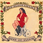 The Black Lillies, Hard to Please