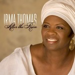 Irma Thomas, After the Rain