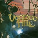 Voodoo Hill, Voodoo Hill