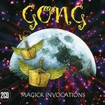 Gong, Magick Invocations