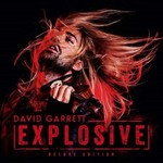 David Garrett, Explosive