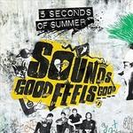 5 Seconds of Summer, Sounds Good Feels Good