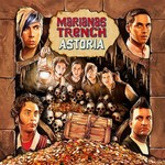 Marianas Trench, Astoria