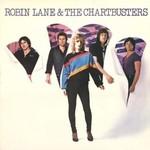 Robin Lane & The Chartbusters, Robin Lane & The Chartbusters