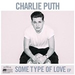 Charlie Puth, Some Type of Love