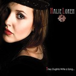 Halie Loren, They Oughta Write A Song...