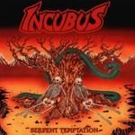 Incubus, Serpent Temptation