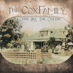 The Cox Family, Gone Like The Cotton