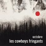 Les Cowboys Fringants, Octobre