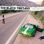 The Black Tibetans, Go Like This