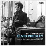 Elvis Presley, If I Can Dream: Elvis Presley with the Royal Philharmonic Orchestra mp3