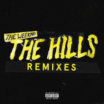 The Weeknd, The Hills Remixes