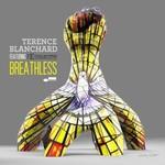 Terence Blanchard, Breathless