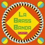 LaBrassBanda, Europa