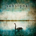 Subsignal, The Beacons of Somewhere Sometime