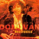 Donovan, Neutronica
