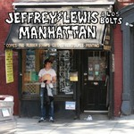 Jeffrey Lewis & Los Bolts, Manhattan