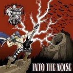 Thor, Into The Noise