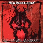 New Model Army, Between Wine And Blood