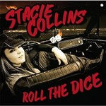 Stacie Collins, Roll the Dice