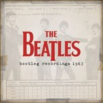 The Beatles, The Beatles Bootleg Recordings 1963