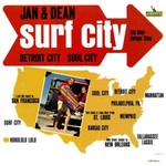 Jan & Dean, Surf City And Other Swingin' Cities