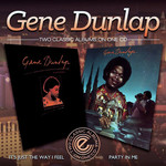 Gene Dunlap, It's Just the Way I Feel / Party in Me