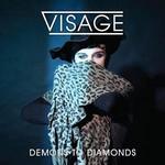 Visage, Demons To Diamonds